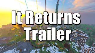 It Returns... Trailer
