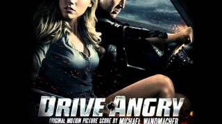 Drive Angry Soundtrack - Revolutions Per Minute