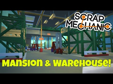 Mansion & Warehouse - Scrap Mechanic Town Creations Gameplay - EP 189