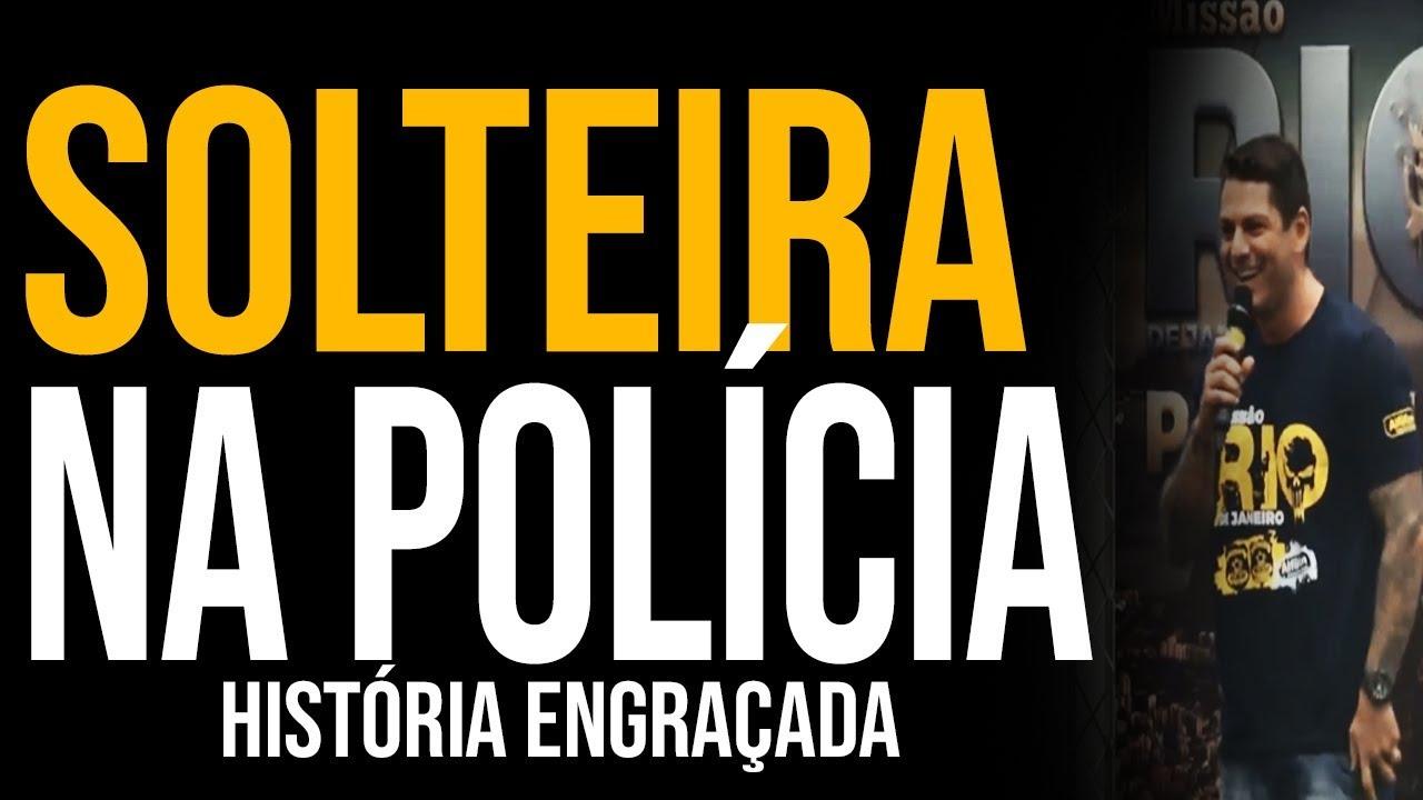 Solteiro Na Polícia Federal História Engraçada Evandro Guedes
