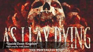 As I Lay Dying- Upside Down Kingdom vocal cover NEW