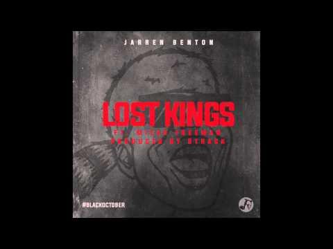 Jarren Benton - Lost Kings Ft. Micah Freeman (Prod by 8Track)