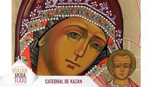 Apresentando a Catedral de Kazan