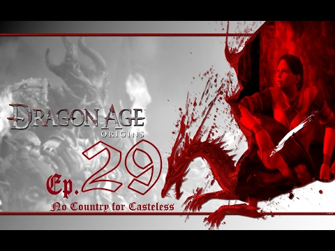 Dragon Age: Origins LP | Ep. 29: No Country for Casteless