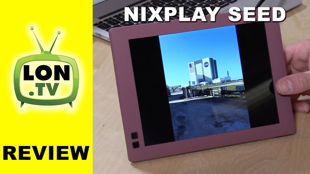 nixplay seed digital photo frame review wifi cloud based controls remotely youtube