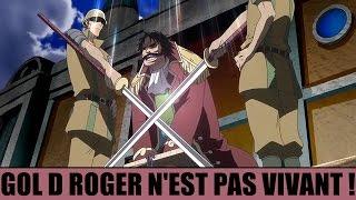 GOL D ROGER N'EST PAS VIVANT ! | ONE PIECE THEORIE
