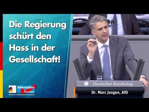 Die Regierung schürt den Hass in der Gesellschaft! - Marc Jongen - AfD-Fraktion im Bundestag
