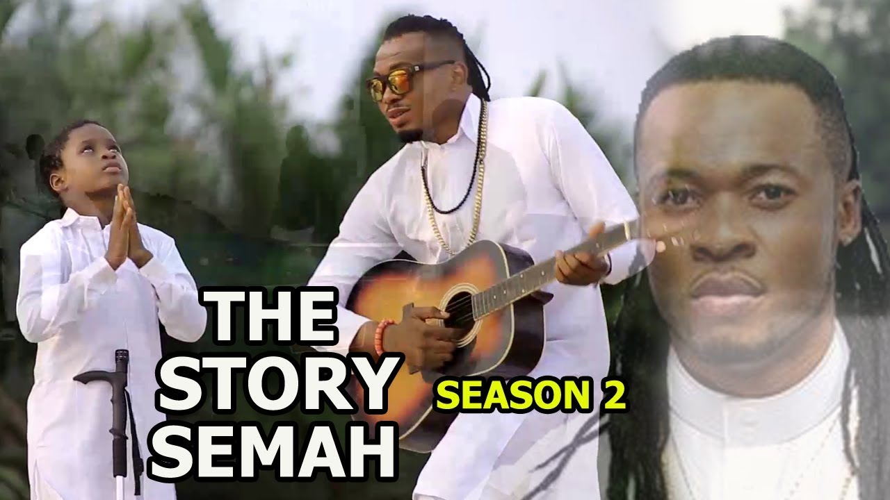 Download The Story Of Semah season 2 - 2018 Latest Nigerian Nollywood Movie full HD