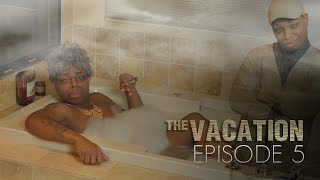 Repeat youtube video The Vacation: Episode 5 | The Bathroom