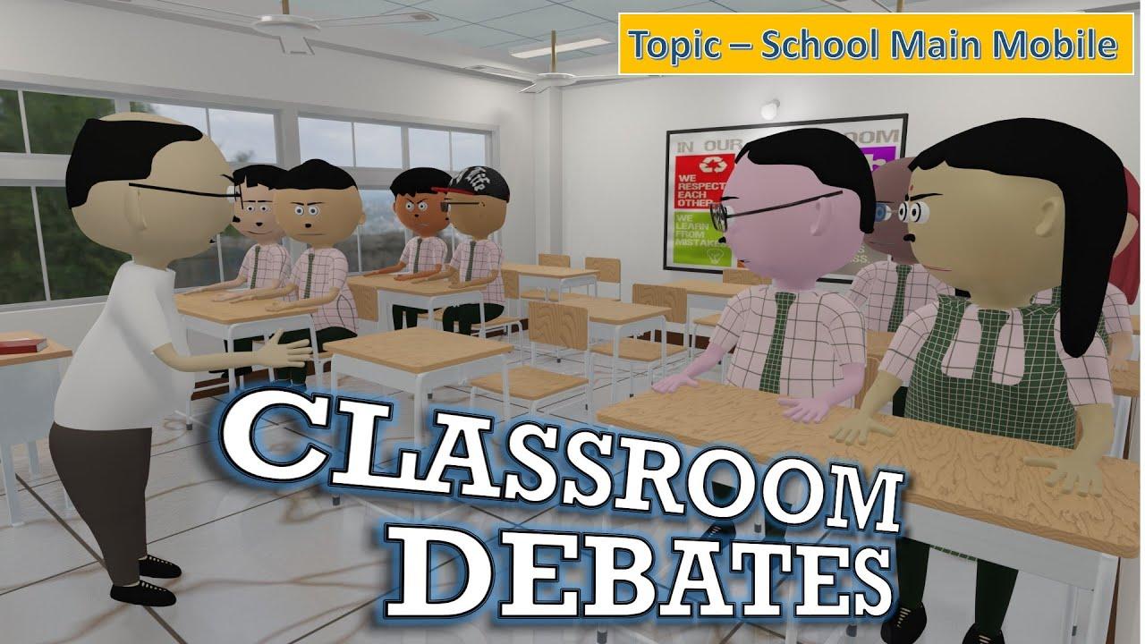LET'S SMILE - CLASSROOM DEBATES   SCHOOL MAI MOBILE   FUNNY ANIIMATED COMEDY