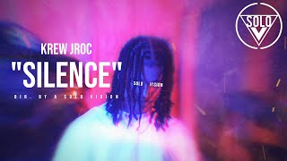 """Krew Jroc - """"Silence"""" (Official Video) 