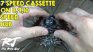 How To Install 7 Speed Cassette On 8/9/10 Speed Hub