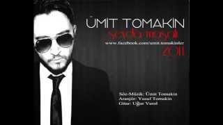 "Ümit Tomakin ft. Nesli-Şah ""SEVDA MASALI 2014"" /// facebook.com/S.TOMAKINLER ///"