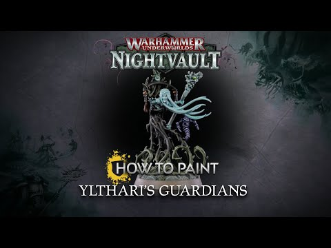 How to Paint: Ylthari's Guardians
