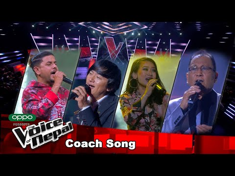The Voice of Nepal Season 3 - 2021 - Coach Song