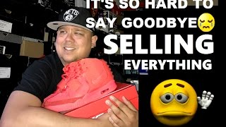SELLING EVERYTHING! MY ENTIRE SNEAKER COLLECTION