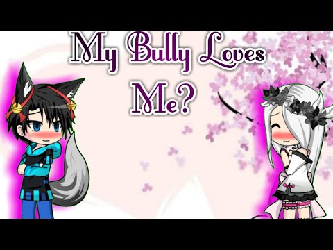 💖My Bully Loves Me? 💖 | *NEW SERIES + CHARACTERS* |
