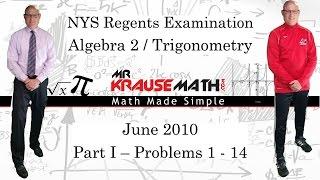 NYS Algebra 2 - Trig Regents June 2010 Part 1: 1 - 14 - SOLUTIONS