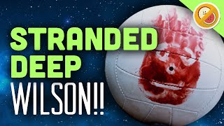 WILSON!! : Stranded Deep Funny Moments