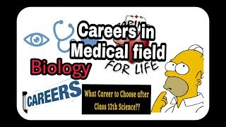 Careers in Medical side after 12 Science.