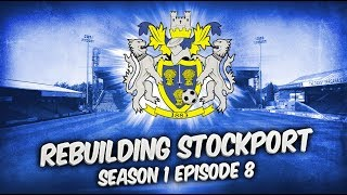Rebuilding Stockport County - S1-E8 Run The Segment! | Football Manager 2019