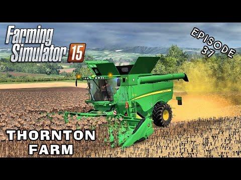 Let's Play Farming Simulator 2015   Thornton Farm   Episode 37
