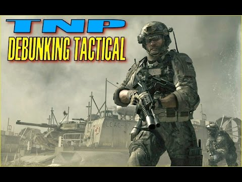 Debunking 10 Top Tactical Myths by Nutnfancy