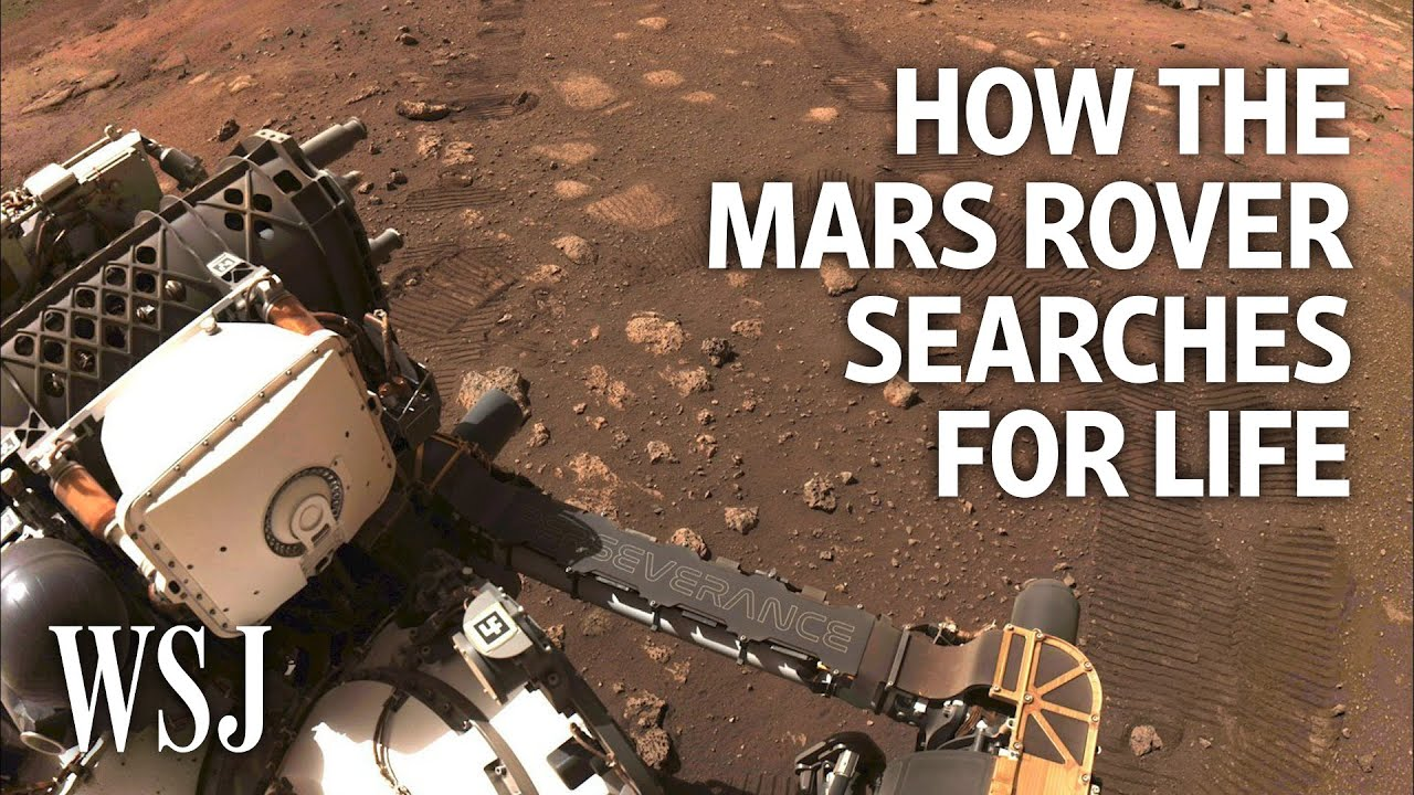 The Search for Life on Mars: What's Next for NASA's Perseverance Rover | WSJ