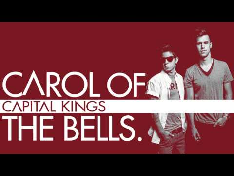 Capital Kings - Carol of the Bells [Official Audio Video]