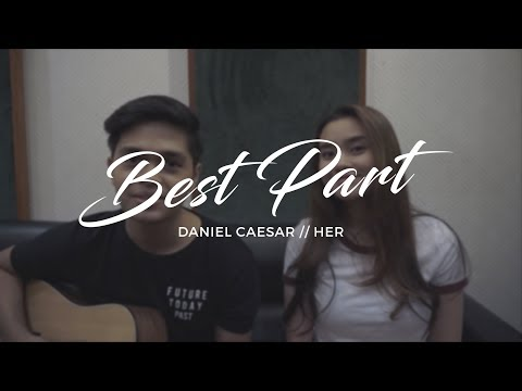Best Part Cover by Raphiel Shannon & Japs Mendoza