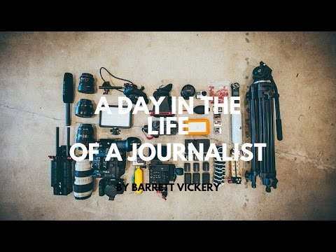 Life As A Journalist