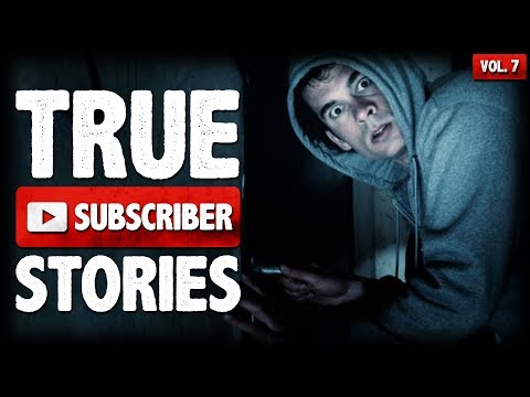 Late Night Stalker | 12 True Scary Subscriber Submission Horror Stories (Vol. 007)