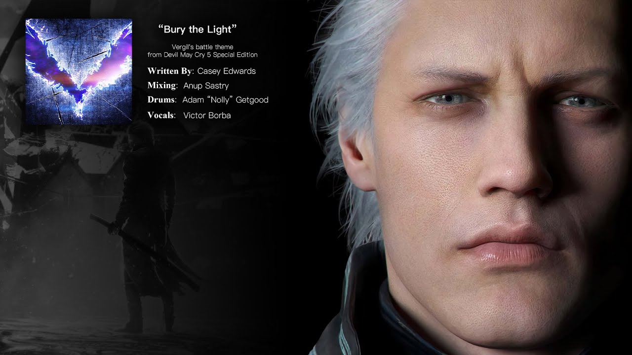 Download Bury the Light - Vergil's battle theme from Devil May Cry 5 Special Edition