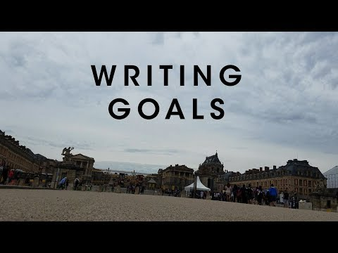 Writing Goals in Versailles