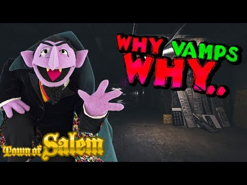 WHY VAMPS WHY | Town of Salem Spon-served Coven