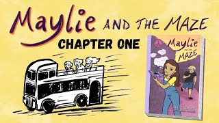 """Chapter One - Author Reading """"Maylie and the Maze"""""""