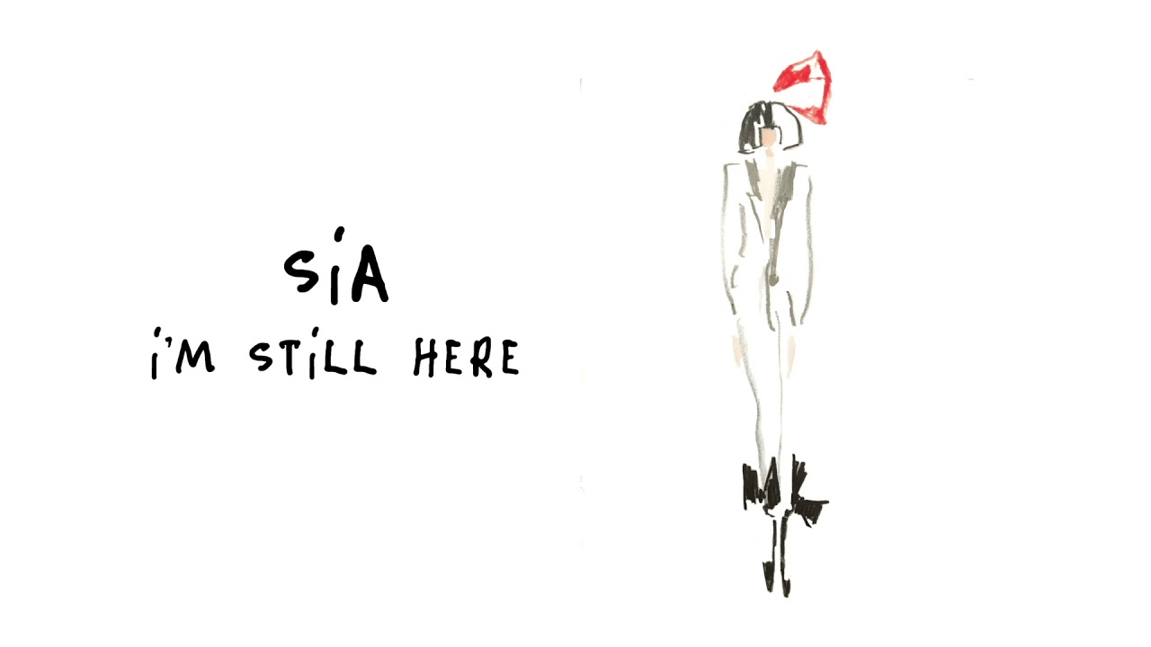 Sia I M Still Here Audio
