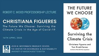 2020 Robert C Wood Lecture:  Christiana Figueres