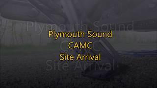 Devon - Plymouth Sound CAMC Site Arrival