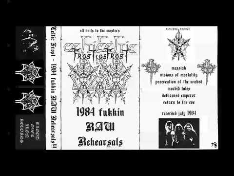 CELTIC FROST - Fucking RAW Rehearsals 1984