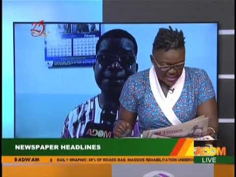 Dwaso Nsem Newspaper Review N Aposo N Aposo On Adom Fm 26 7 19
