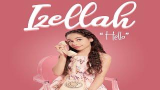 Izellah - HELLO (Official Music Video)