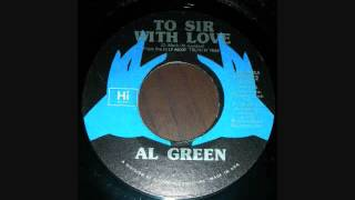 AL GREEN   TO SIR WITH LOVE