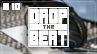 How Do You Record At Home? | Drop The Beat Podcast #10