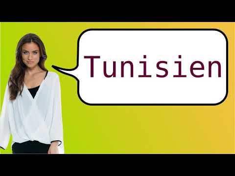 How to say 'Tunisian' in French?