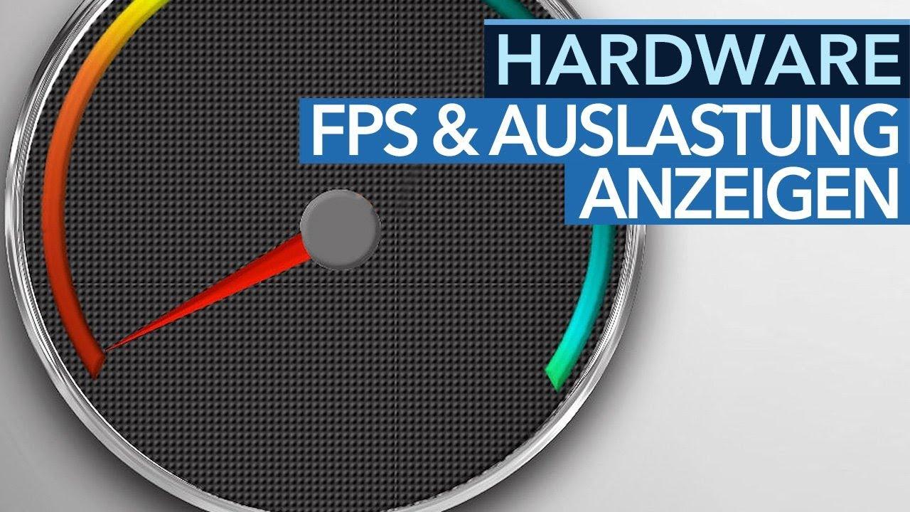 Hardware-Tipps - fps, Performance und PC-Auslastung in Spielen ...