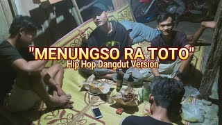 MENUNGSO RA TOTO HIP HOP DANGDUT VERSION | TEKO MLAKU | KLATEN HIP HOP | Video Lirik