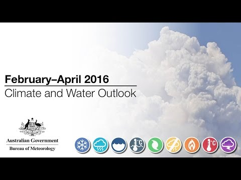 Climate and Water Outlook, February–April 2016
