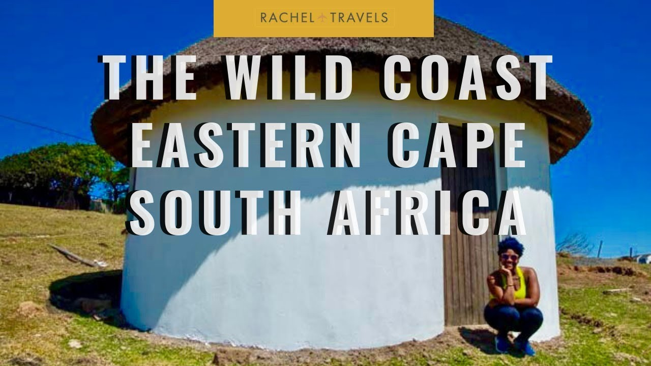 TRAVEL GUIDE: The Wild Coast | Eastern Cape, South Africa