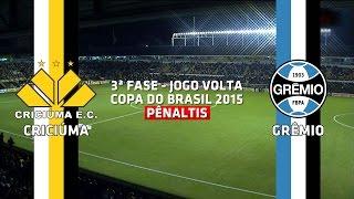Pênaltis -  Criciúma 3 x 4 Grêmio - Copa do Brasil - 21/07/2015